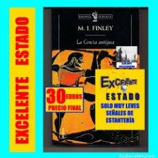 Libros de segunda mano: LA GRECIA ANTIGUA - ECONOMÍA Y SOCIEDAD - M. I. FINLEY - CRÍTICA - EXCELENTE. Lote 115576071