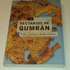 Libros de segunda mano: SECTARIOS DE QUMRAN. VIDA COTIDIANA DE LOS ESENIOS. ADOLFO ROITMAN.. Lote 116494063