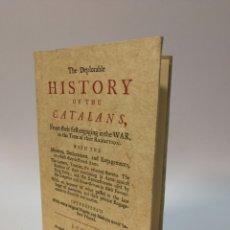 Libros de segunda mano - The deplorable history of the catalans. 1714. Facsímil de 1991. - 116507979
