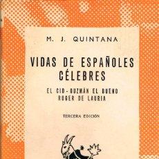 Libros de segunda mano: QUINTANA M.J. VIDAS DE ESPAÑOLES CELEBRES: EL CID, GUZMAN EL BUENO Y ROGER DE LAURIA, AUSTRAL Nº 826. Lote 116599543