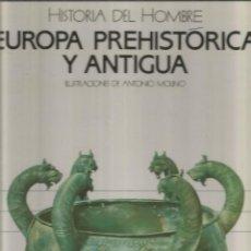 Libros de segunda mano - HISTORIA DEL HOMBRE. EUROPA PREHISTORICA Y ANTIGUA. EDICIONES SM - 116650159