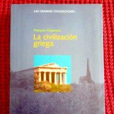 Libros de segunda mano - Chamoux, François: La civilización griega (Óptima) - 116766395