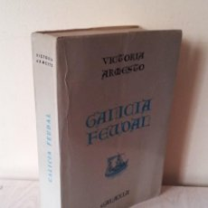 Libros de segunda mano: VICTORIA ARMESTO - GALICIA FEUDAL - EDITORIAL GALAXIA SEGUNDA EDICION 1971 - EN ESPAÑOL. Lote 116974499