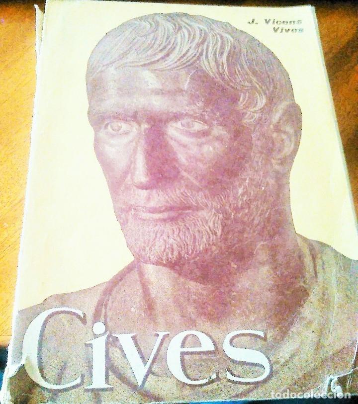 CIVES: VICENS VIVES 1.960 (Libros de Segunda Mano - Historia Antigua)