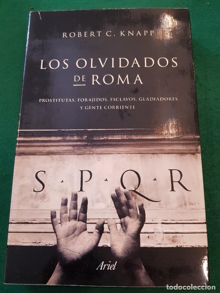LOS OLVIDADOS DE ROMA - ROBERT C. KNAPP (Libros de Segunda Mano - Historia Antigua)