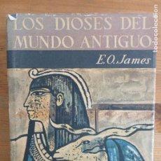 Libros de segunda mano: LOS DIOSES DEL MUNDO ANTIGUO. E.O. JAMES. EDITORIAL GUADARRAMA. 1963 426PP. Lote 117614815
