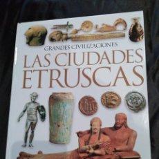 Libros de segunda mano: LAS CIUDADES ETRUSCAS.. Lote 117839847