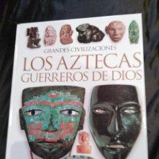 Libros de segunda mano: LOS AZTECAS GUERREROS DE DIOS.. Lote 117840083