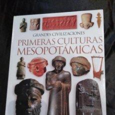 Libros de segunda mano: PRIMERAS CULTURAS MESOPOTAMICAS.. Lote 117840339