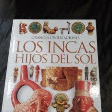 Libros de segunda mano: LOS INCAS HIJOS DEL SOL.. Lote 117841807