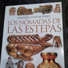 Libros de segunda mano: LOS NOMADAS DE LAS ESTEPAS.. Lote 117844495