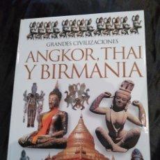 Libros de segunda mano: ANGKOR, THAI Y BIRMANIA.. Lote 117844799