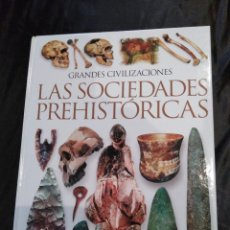 Libros de segunda mano: LAS SOCIEDADES PREHISTORICAS.. Lote 117844975