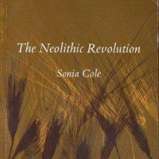 Libros de segunda mano: COLE : THE NEOLITHIC REVOLUTION (BRITISH MUSEUM, 1972) . Lote 117933495