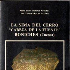 Libros de segunda mano: LA SIMA DEL CERRO CABEZA DE LA FUENTE - BONICHES, CUENCA (1985). Lote 117933863