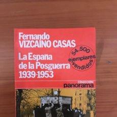 Libros de segunda mano: LA ESPAÑA DE LA POSGUERRA : (1939- 1953). Lote 118031988