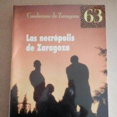 Libros de segunda mano: NECRÓPOLIS DE ZARAGOZA, LAS. Lote 118070375