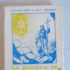 Libros de segunda mano: LIBRO/LA BATALLA DE COVADONGA/HISTORIA DEL SANTUARIO.. Lote 118228227