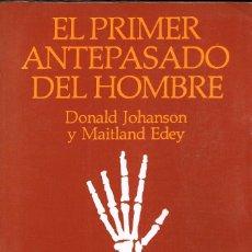 Libros de segunda mano: EL PRIMR ANTEPASADO DEL HOMBRE, UN SENSACIONAL HALLAZGO: LUCY EL ESQUELETO MAS COMLLERO Y ANTIGUO. Lote 118368103