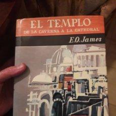 Libros de segunda mano: EL TEMPLO DE LA CAVERNA A LA CATEDRAL. POR E.O.JAMES. ED GUADARRAMA 1966. Lote 119311535