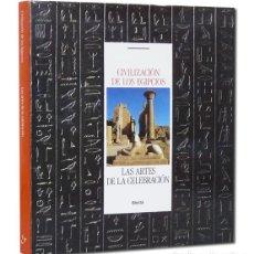 Libros de segunda mano: CIVILIZACIÓN DE LOS EGIPCIOS LAS ARTES DE LA CELEBRACIÓN [EGIPTO] ELECTA MUSEO EGIPCIO DE TURÍN 1989. Lote 119407344