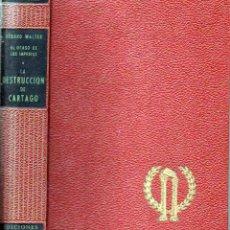 Libros de segunda mano: WALTER : LA DESTRUCCIÓN DE CARTAGO (GRIJALBO, 1963). Lote 120531239
