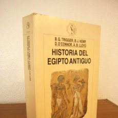 Libros de segunda mano - HISTORIA DEL ANTIGUO EGIPTO (CRÍTICA, 1997) B.G. TRIGGER, B.J. KEMP Y OTROS. MUY BUEN ESTADO. - 120752555