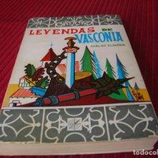 Libros de segunda mano: LIBRO LEYENDAS DE VASCONIA.POR CARLOS CLAVERIA. Lote 120932391