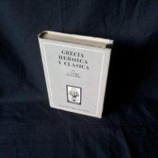 Libros de segunda mano: J. OTERO ESPASANDIN - GRECIA HEROICA Y CLASICA - COLECCION ORO 11/12 - ATLANTIDA 3ª EDICION 1952. Lote 120965403