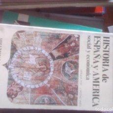 Libros de segunda mano: HISTORIA SOCIAL Y ECONÓMICA DE ESPAÑA Y AMÉRICA. TOMO I - JAIME VICENS VIVES. Lote 121092883