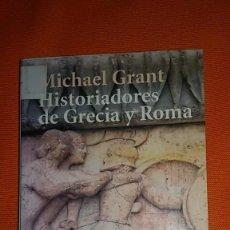 Libros de segunda mano: HISTORIADORES DE GRECIA Y ROMA (MICHAEL GRANT) - ALIANZA EDITORIAL. Lote 121151191