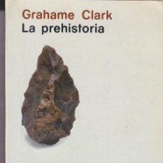 Libros de segunda mano - LA PREHISTORIA - GRAHAME CLARKE - ALIANZA UNIVERSIDAD - 121220359