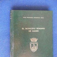 Libros de segunda mano: EL MUNICIO GADITANO DE GADES 1980 DIPUTACION. Lote 121596807