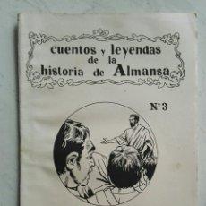 Libros de segunda mano: CUENTOS Y LEYENDAS DE LA HISTORIA DE ALMANSA N° 3 LOS CAMINOS DE SAULO. Lote 121672403