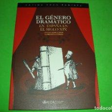 Libros de segunda mano: EL GENERO DRAMATICO EN ESPAÑA EN EL SIGLO XIX - FATIMA COCA RAMIREZ - UCA - 2006. Lote 121727955