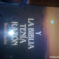 Second hand books - Y LA BIBLIA TENIA RAZÓN. WERNER KELLER. ILUSTRADO. - 121963211