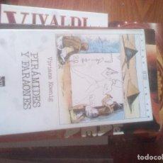 Libros de segunda mano: PIRÁMIDES Y FARAONES (VIVIANE KOENIG). Lote 122064619