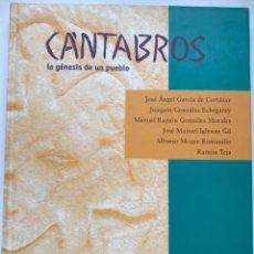 Libros de segunda mano: CÁNTABROS - LA GÉNESIS DE UN PUEBLO - CANTABRIA - SANTANDER, 1999. Lote 122558943