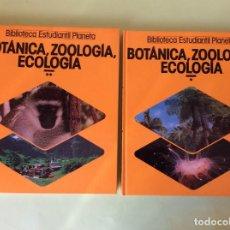 Libros de segunda mano: BOTÁNICA ZOOLOGÍA ECOLOGÍA TOMOS- 1 Y 2. Lote 122584255