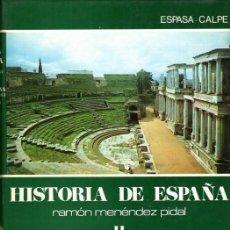 Libros de segunda mano: MENENDEZ PIDAL.TOMO II, VOLUMEN 2. ESPAÑA ROMANA.. Lote 122943039