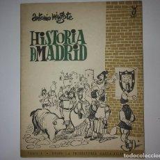 Libros de segunda mano: HISTORIA DE MADRID ANTONIO MINGOTE TOMO I DESDE LA PREHISTORIA HASTA FELIPE II - R50 -. Lote 123003867