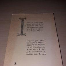 Libros de segunda mano: EDICIÓN CRÍTICA DEL TEXTO ESPAÑOL DE LA CRÓNICA DE 1344, QUE ORDENÓ, CONDE DE BARCELOS PEDRO ALFONSO. Lote 123082714