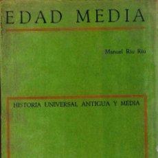 Libros de segunda mano: MANUEL RIU RIU; EDAD MEDIA, HISTORIA UNIVERSAL ANTIGUA Y MEDIA. Lote 123575539