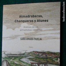 Libros de segunda mano: ALMADRABEROS, CHANQUEROS Y ATUNES. Lote 136493497