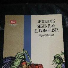 Libros de segunda mano: APOCALIPSIS SEGUN JUAN EL EVANGELISTA. Lote 125303311