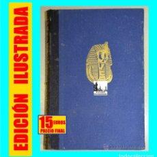 Libros de segunda mano: HISTORIA DEL ANTIGUO ORIENTE - ANTONIO TOVAR - MONTANER Y SIMÓN 1963 - SUMER EGIPTO BABILONIA INDIA. Lote 34160801