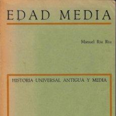 Libros de segunda mano: MANUEL RIU RIU. EDAD MEDIA. HISTORIA UNIVERSAL ANTIGUA Y MEDIA. TEIDE, BARCELONA 1971.. Lote 125944103