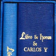 Libros de segunda mano: LIBRO DE HORAS DE CARLOS V. FACSIMIL CODEX VINDOBONENSIS (1895). IMPECABLE. Lote 45445654