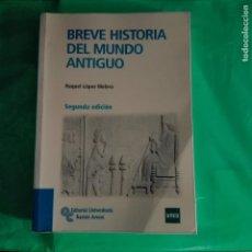 Libros de segunda mano: BREVE HISTORIA DEL MUNDO ANTIGUO.- MANUAL DE LA UNED. Lote 126759127