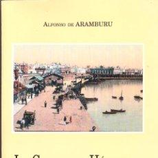 Libros de segunda mano: LA CIUDAD DE HERCULES DE ALFONSO ARAMBURU PROLOGO DE JOSE MARIA PEMAN. Lote 128155719